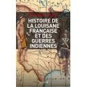Histoire militaire de la Louisiane française et des guerres indiennes - Bernard Lugan