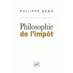 Philosophie de l'impôt - Philippe Nemo