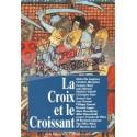 La croix et le croissant - Renaissance Catholique