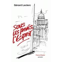 Sous les pavés l'esprit - Gérard Leclerc
