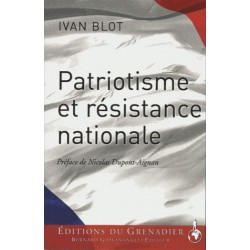 Patriotisme et résistance nationale - Ivan Blot