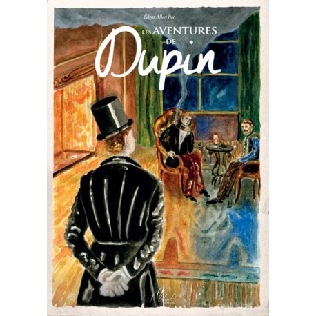 Les aventures de Dupin - Edgar Poe