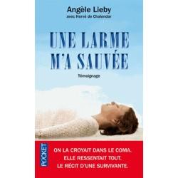 Une larme m'a sauvée - Angèle Lieby, Hervé de Chalendar (poche)
