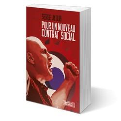 Pour un nouveau contrat social - Serge Ayoub