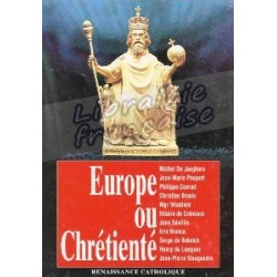 Europe ou Chrétienté - Renaissance Catholique