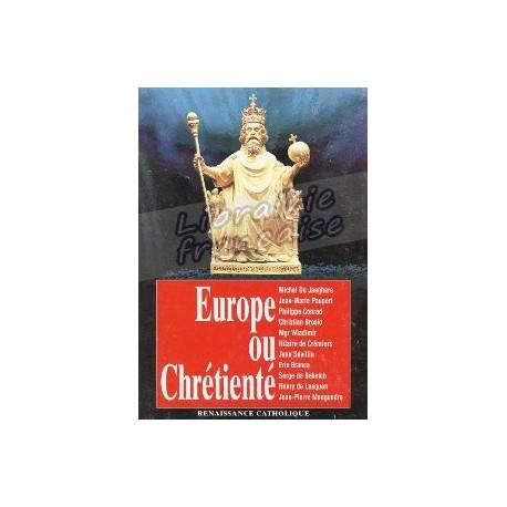 Europe ou Chrétienté - Renaissance Catholique