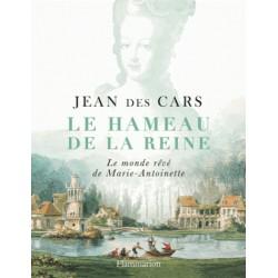 Le hameau de la reine - Jean des Cars