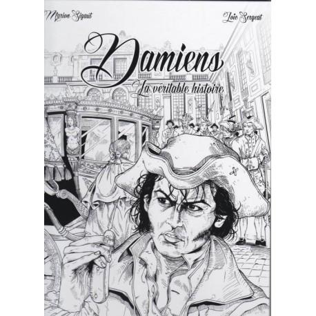 Damiens, la véritable histoire - Marion Sigault, Loïc Sergeat,