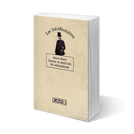Scènes et doctrines du nationalisme - Maurice Barrès