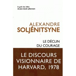 Le déclin du courage - Alexandre Soljénitsyne
