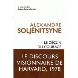 Le déclin du courage - Alexandre Soljénitsyne