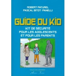 Guide du kit - Robert Paturel, Pascal Bitot-Panelli