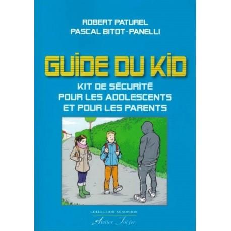Guide du kit - Robert Paturel, Pascal Bitot-Panelli