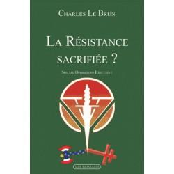 La Résistance sacrifiée - Charles Le Brun