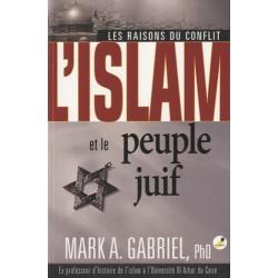 L'islam et le peuple juif - Mark A. Gabriel