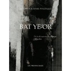 Autobiographie politique - Bat Ye'Or