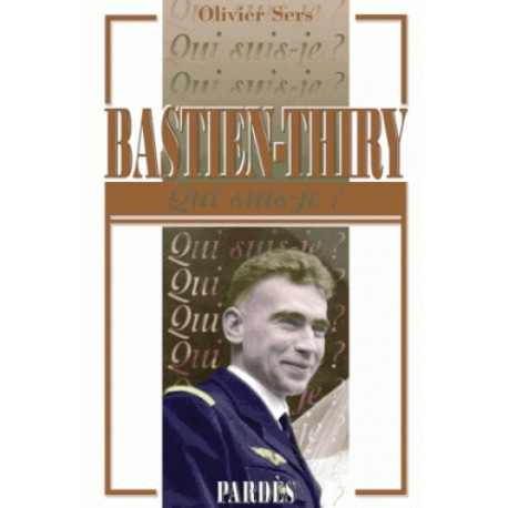 Bastien-Thiry - Olivier Sers