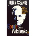 Google contre Wikileaks - Julian Assange