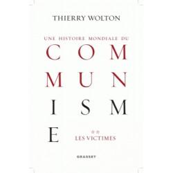 Une histoire mondiale du communisme Tome II -