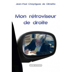 Mon rétroviseur de droite - Jean-Paul Chayrigues de Olmetta