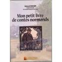 Mon petit livre de contes normands - Gérard Roger
