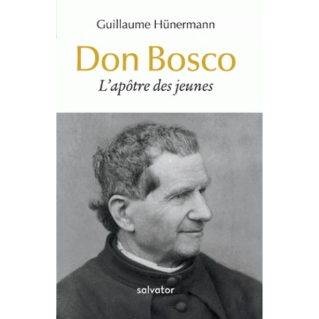 Don Bosco - Guillaume Hünermann (poche)