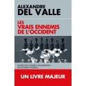 Les vrais ennemis de l'Occident - Alexandre Del'Valle (poche)