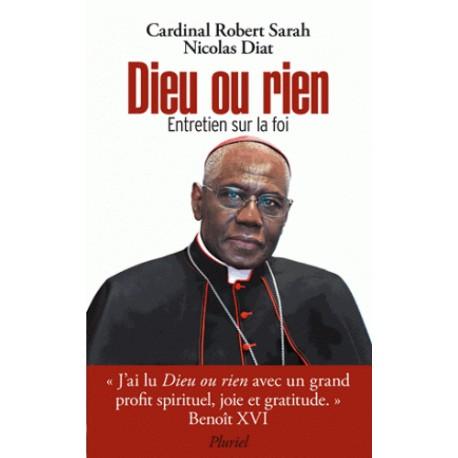 Dieu ou rien - Cardinal Robert Sarah, Nicolas Diat (poche)