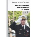 Quand la Grande Muette prendra la parole - Général Antoine Martinez