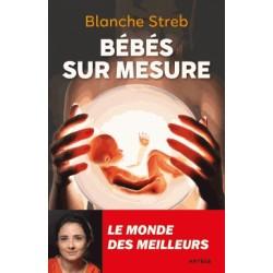 Bébés sur mesure - Blanche Streb