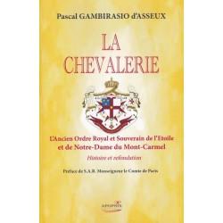 La chevalerie - Pascal Gambirasio d'Asseux