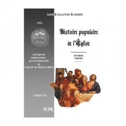 Histoire populaire de l´Eglise en 4 tomes - abbé Emmanuel Barbier