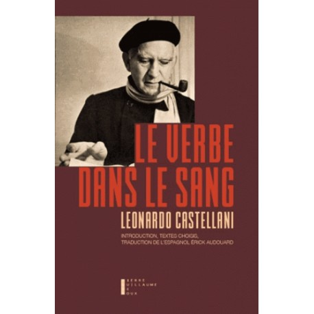 Le verbe dans le sang - Leonardo Castellani