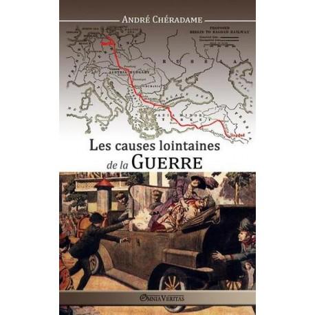 Les causes lointaines de la guerre - André Chéradame