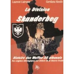 La division Skanderbeg - Gordana Kostic et Laurent Latruwe