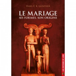 Le mariage ses formes, son origine - Hans F.K. Günther