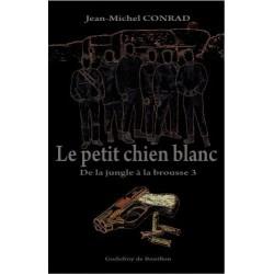Le petit chien blanc  - Jean-Michel Conrad