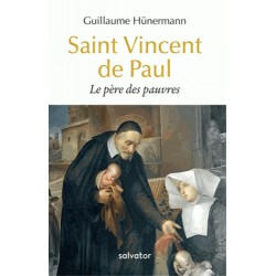 Saint Vincent de Paul - Guillaume Hünermann (poche)