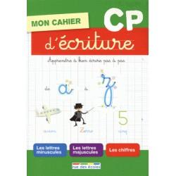 Cahier d'écriture - CP - La librairie des écoles