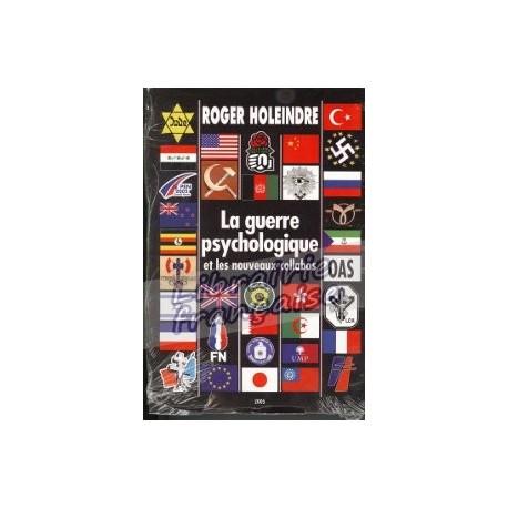 La guerre psychologique et les nouveaux collabos - Roger Holeindre