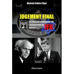 Jugement final Volume I - Michael Collins Piper
