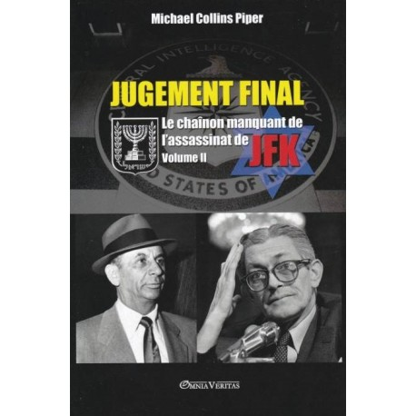 Jugement final Volume II - Michael Collins Piper