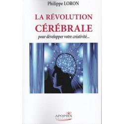 La révolution cérébrale - Philippe Loron