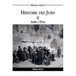 Histoire des Juifs Tome II -