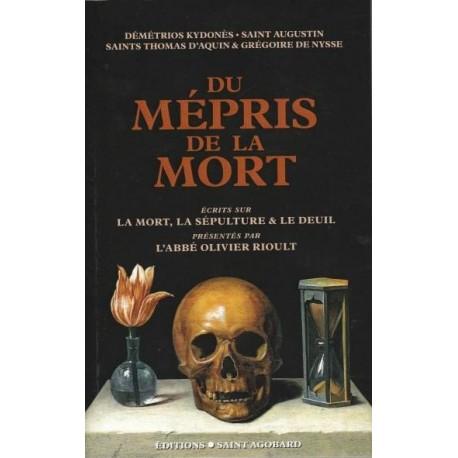 Du mépris de la mort - Démétrios Kydonès, saint Augustin, saint Thomas d'Aquin & Grégoire de Nysse