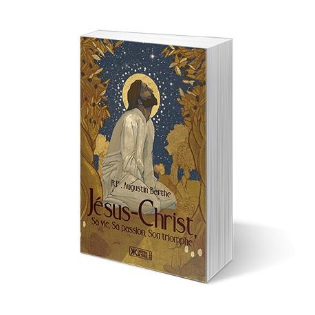 Jésus-Christ - R.P. Augustin Berthe