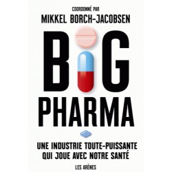 Big Pharma - Mikkel Borch-Jacobsen