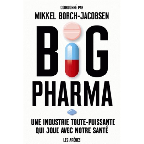 Big Pharma - Mikkel Borch-Jacobsen