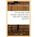 Vers un ordre social chrétien  - La Tour-Du-Pin-Chambly