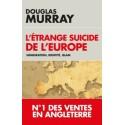 L'étrange suicide de l'Europe - Douglas Murray
